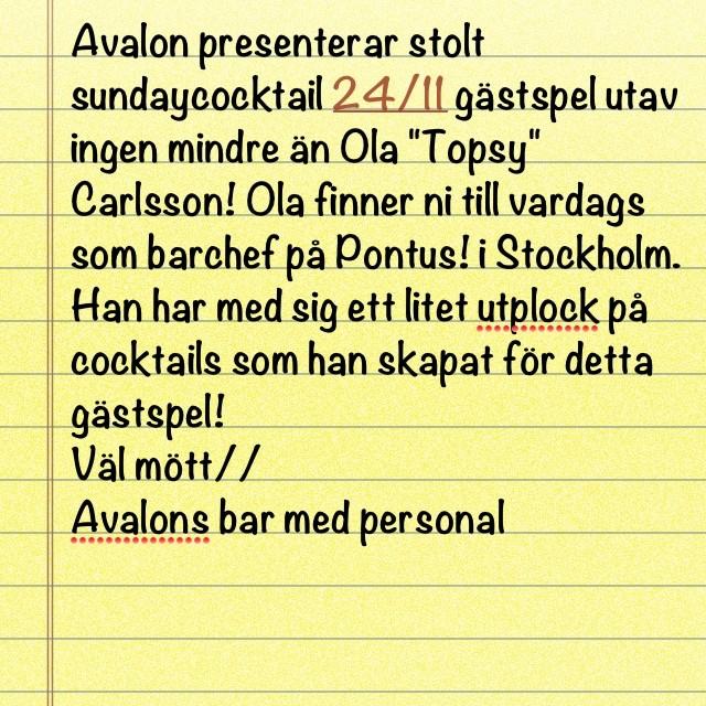 Avalon presenterar gästspel i baren på sundaycocktail 24/11 #avalonhotel #sundaycocktail #avalongbg